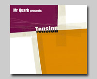 Mr Quark Presents - Tension